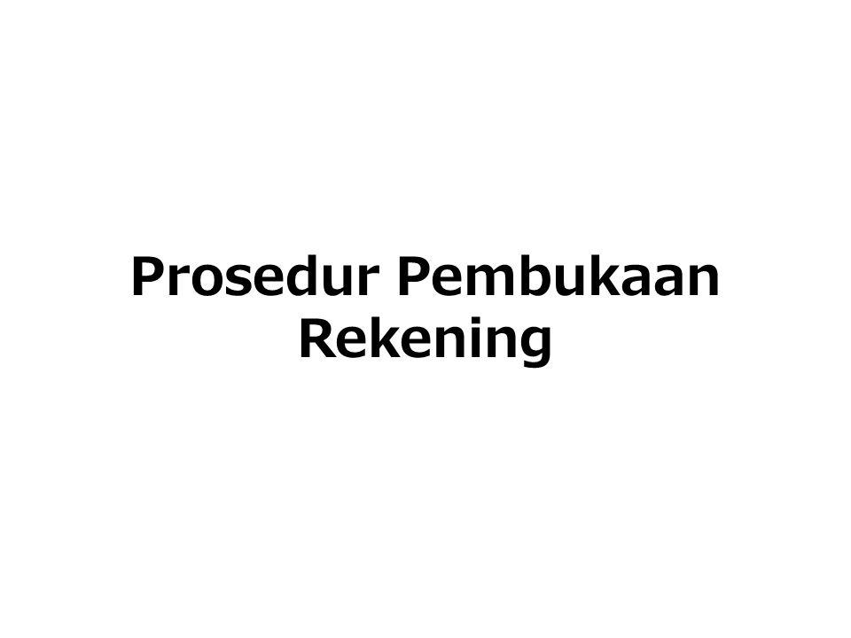 Prosedur Pembukaan Rekening
