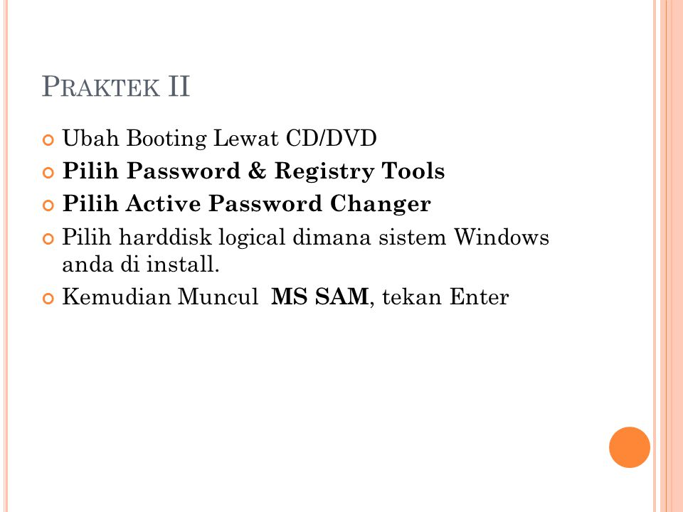 Praktek II Ubah Booting Lewat CD/DVD Pilih Password & Registry Tools