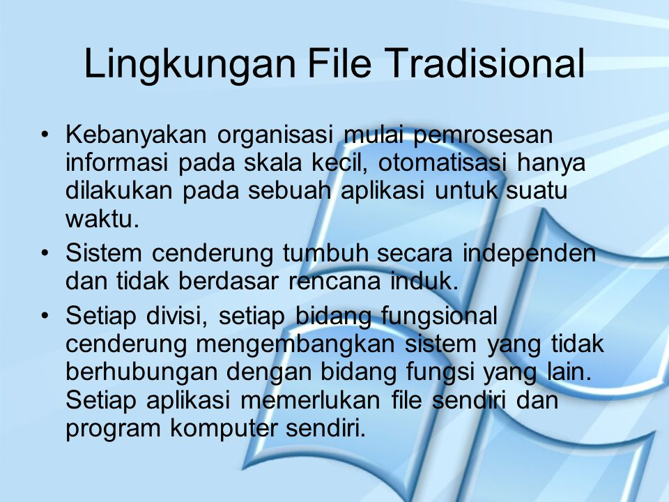 Lingkungan File Tradisional