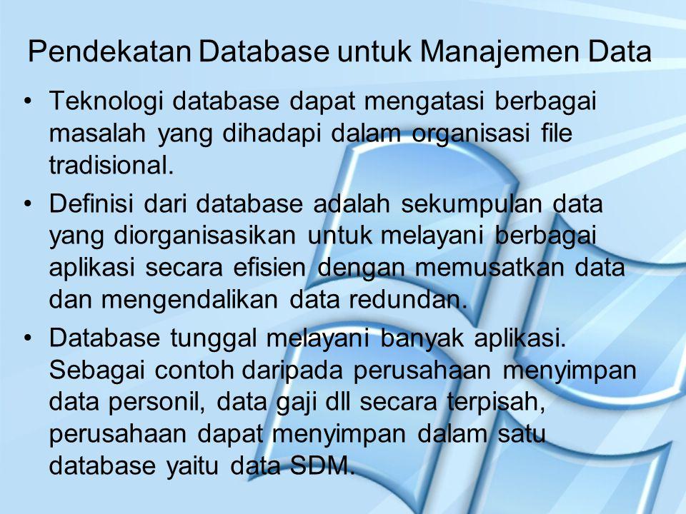 Pendekatan Database untuk Manajemen Data