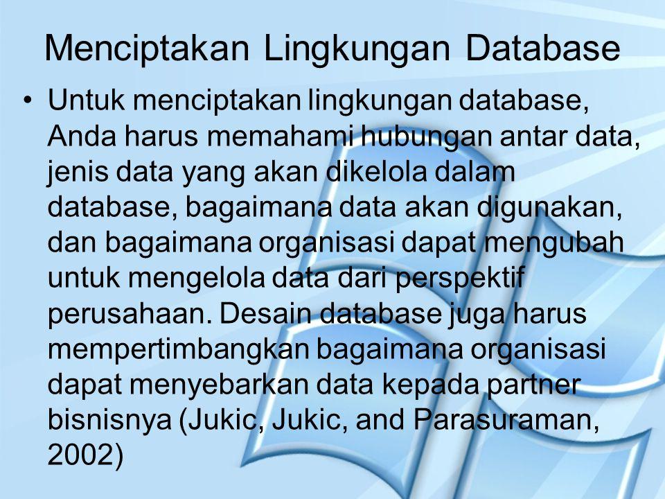 Menciptakan Lingkungan Database
