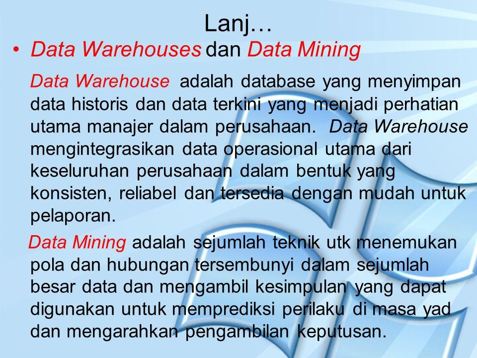 Lanj… Data Warehouses dan Data Mining
