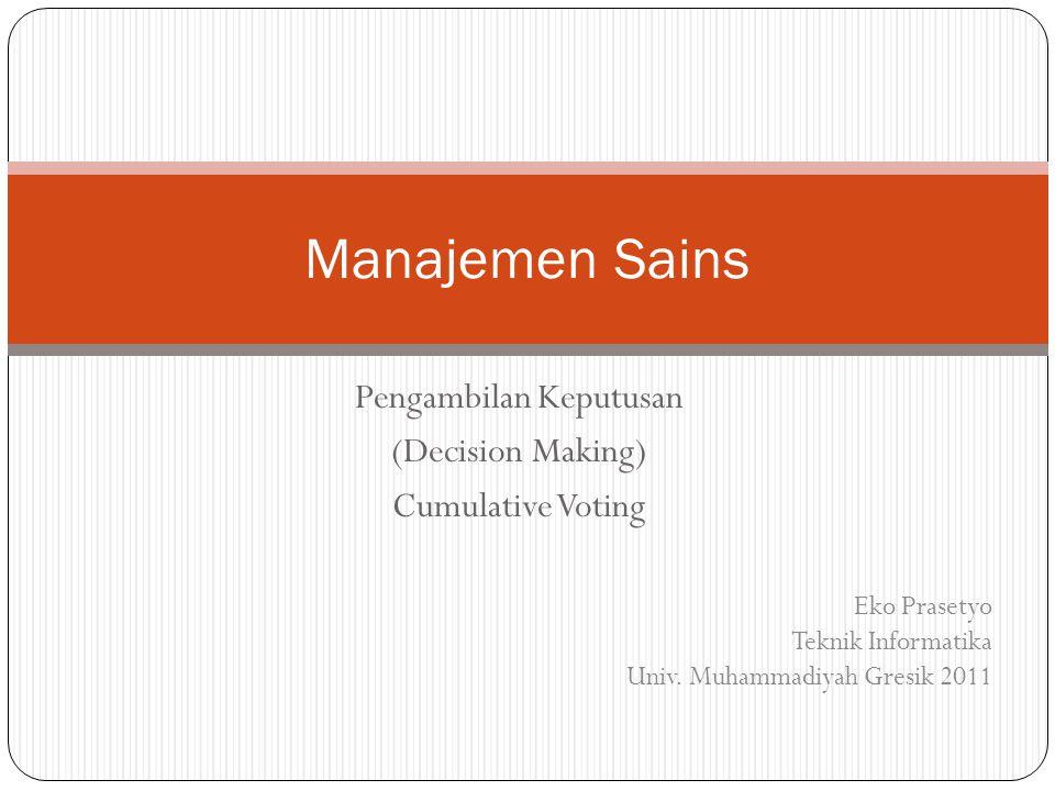 Pengambilan Keputusan (Decision Making) Cumulative Voting