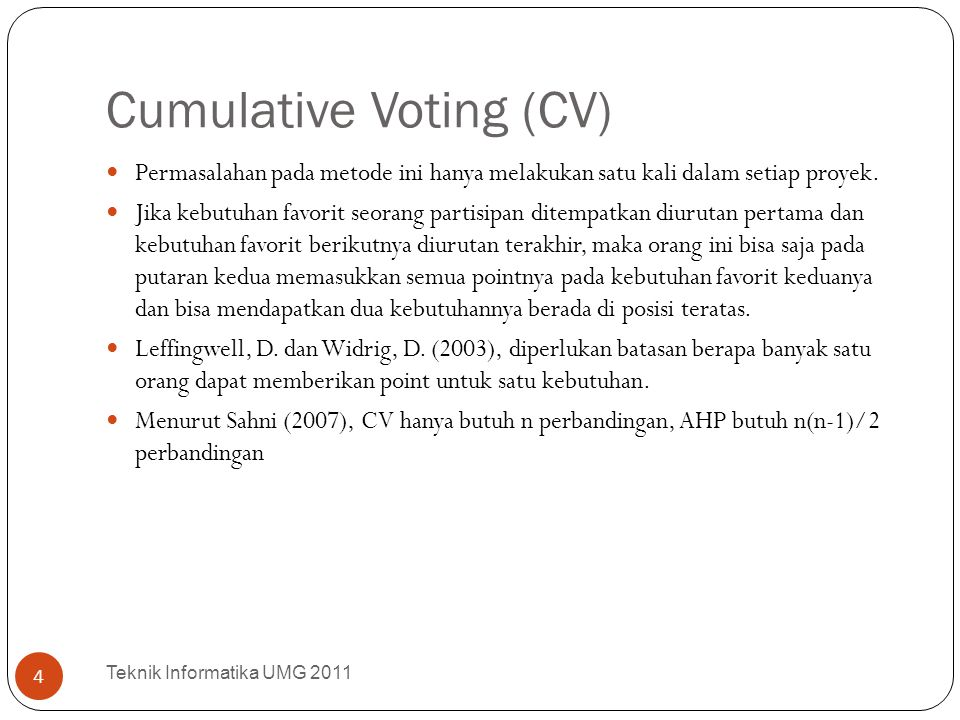 Cumulative Voting (CV)