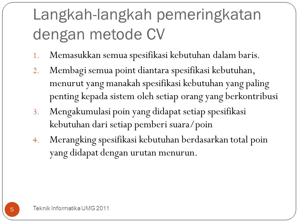 Langkah-langkah pemeringkatan dengan metode CV