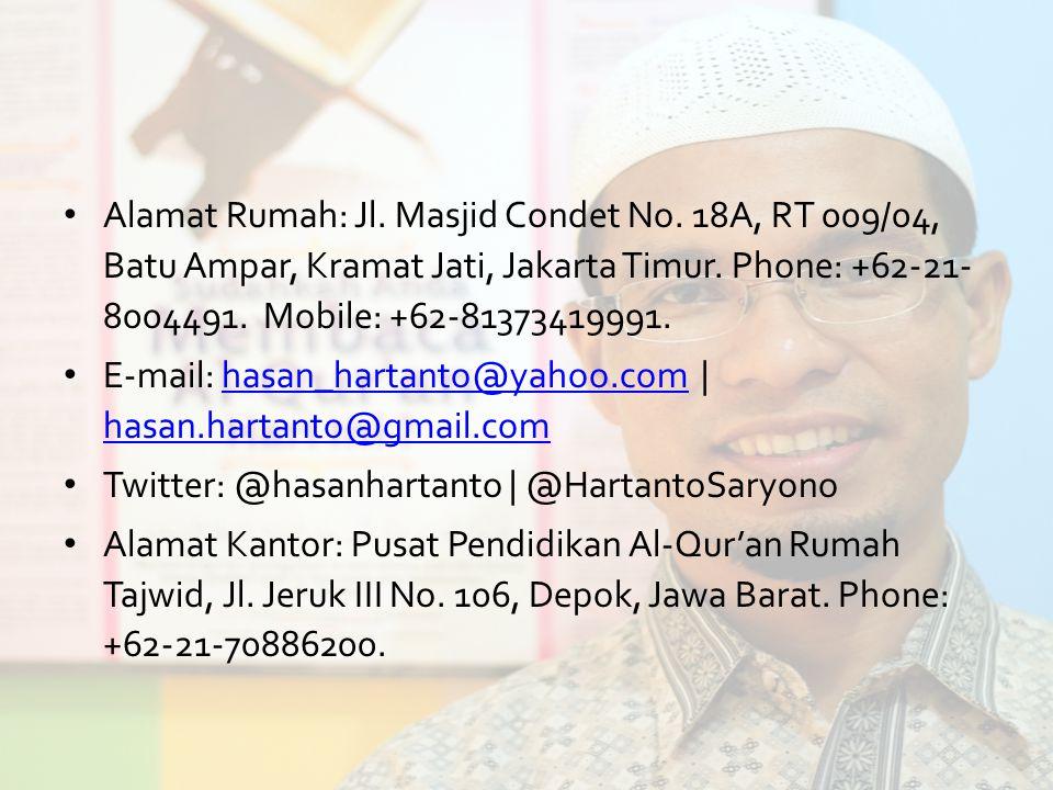 Alamat Rumah: Jl. Masjid Condet No