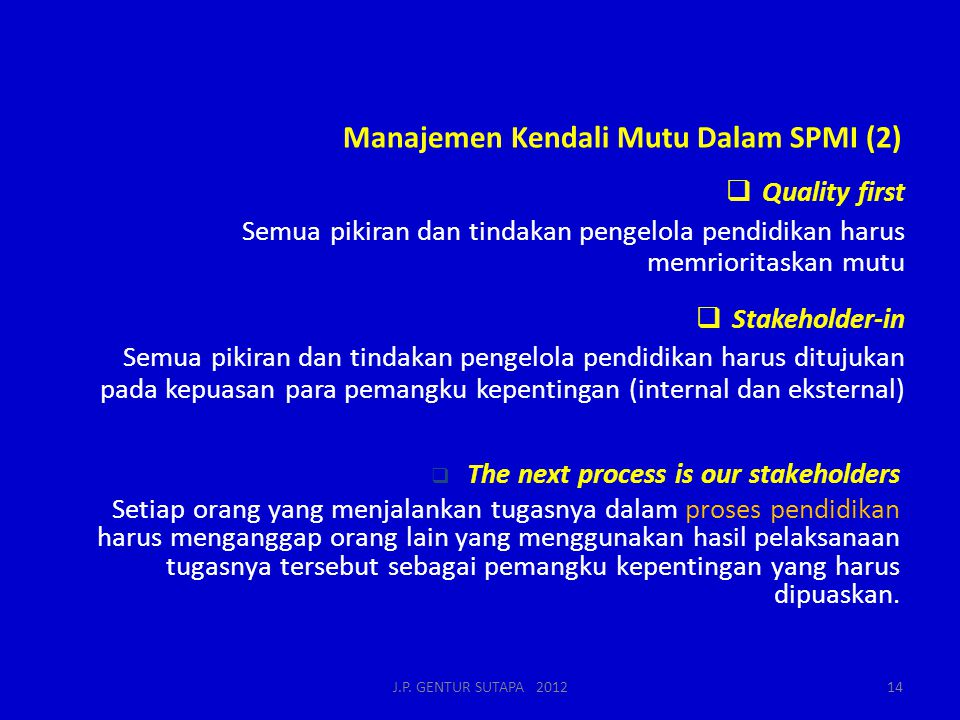 Manajemen Kendali Mutu Dalam SPMI (2)