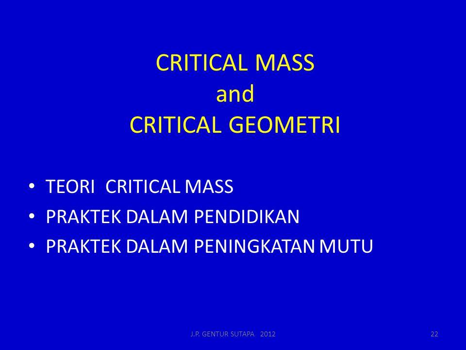 CRITICAL MASS and CRITICAL GEOMETRI