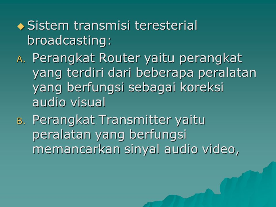 Sistem transmisi teresterial broadcasting: