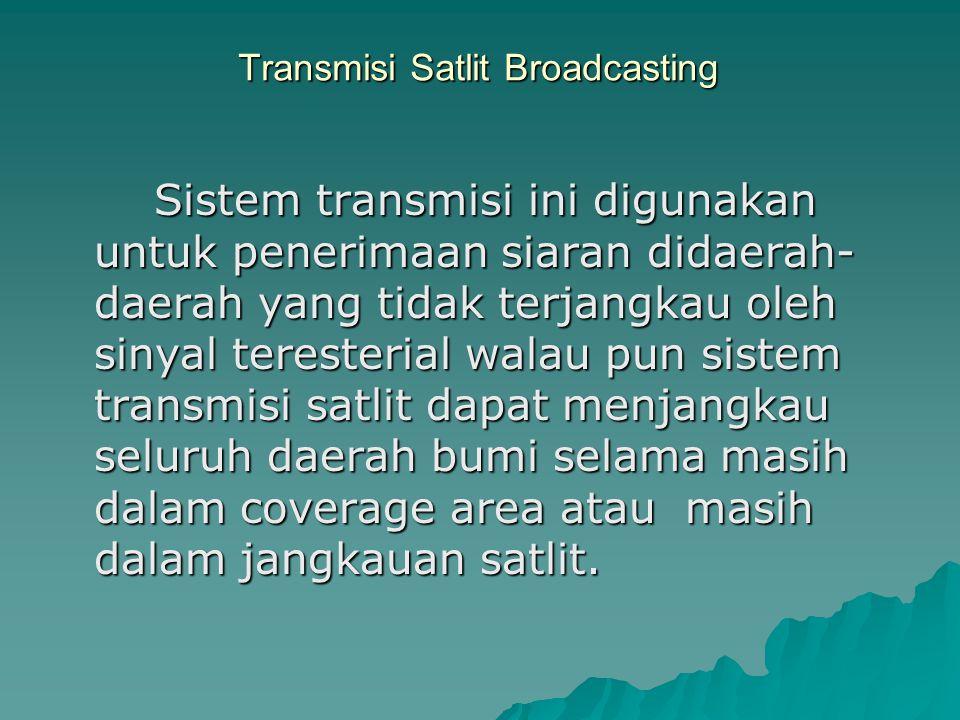 Transmisi Satlit Broadcasting