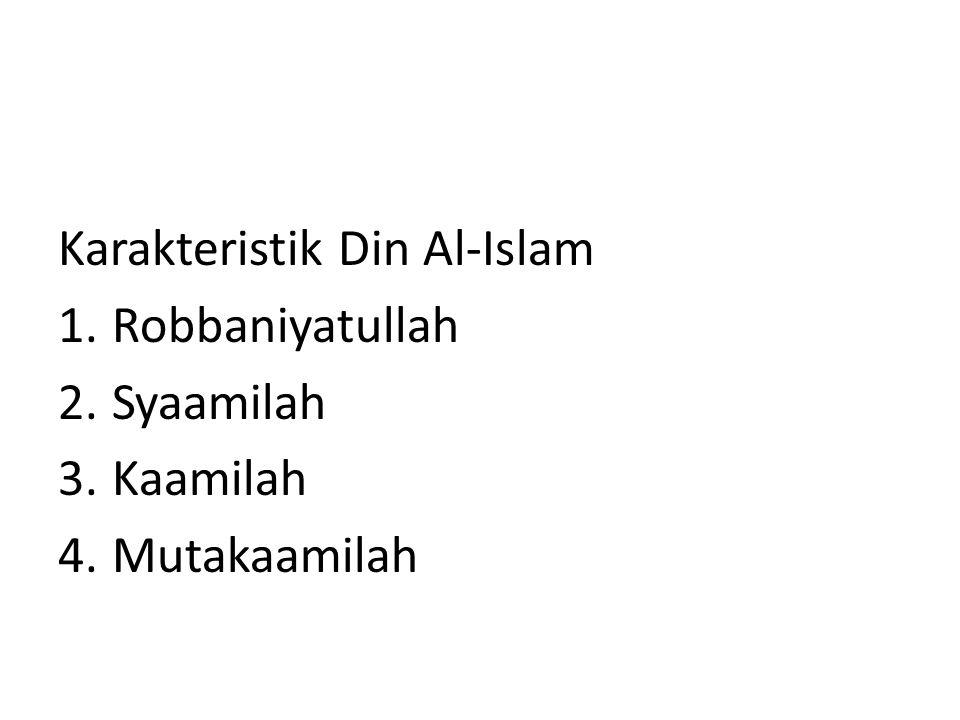 Karakteristik Din Al-Islam