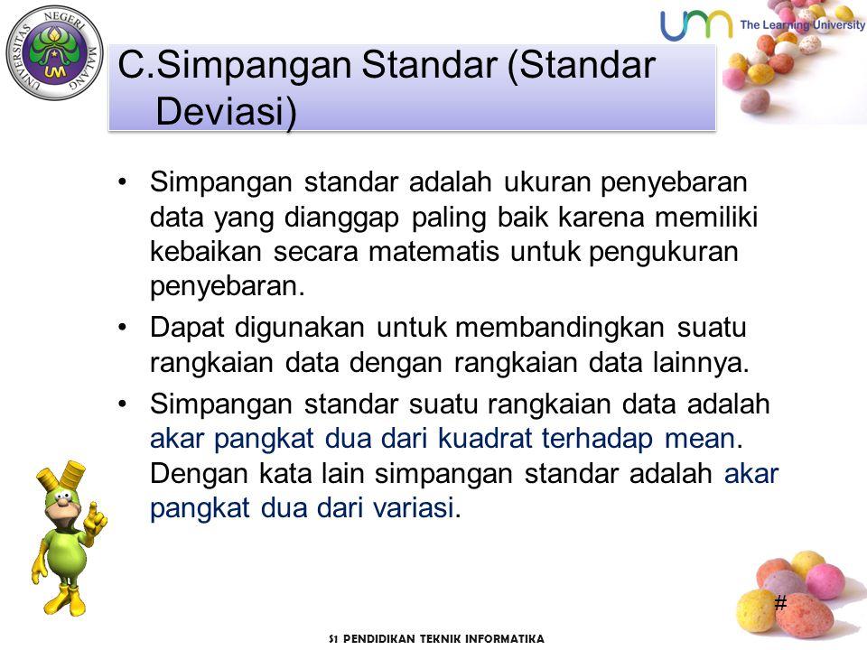 C.Simpangan Standar (Standar Deviasi)