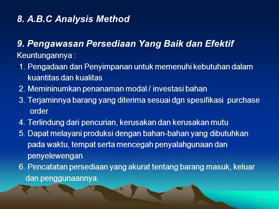 9. Pengawasan Persediaan Yang Baik dan Efektif