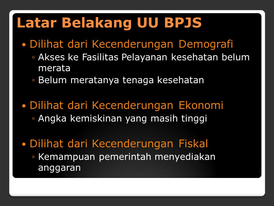 Latar Belakang UU BPJS Dilihat dari Kecenderungan Demografi