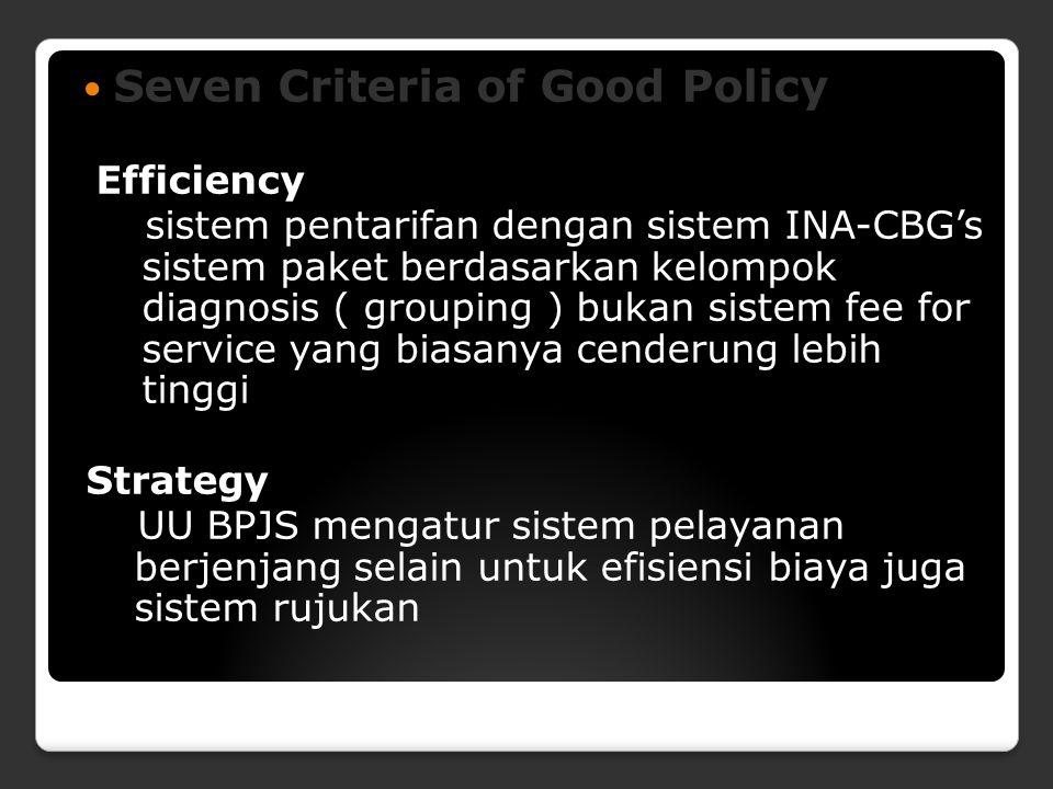 Seven Criteria of Good Policy