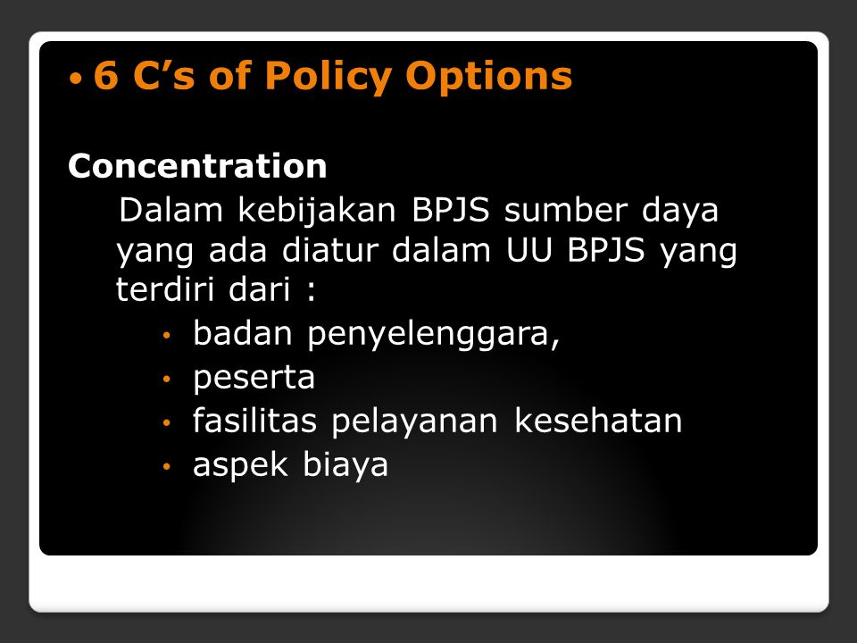 6 C's of Policy Options Concentration