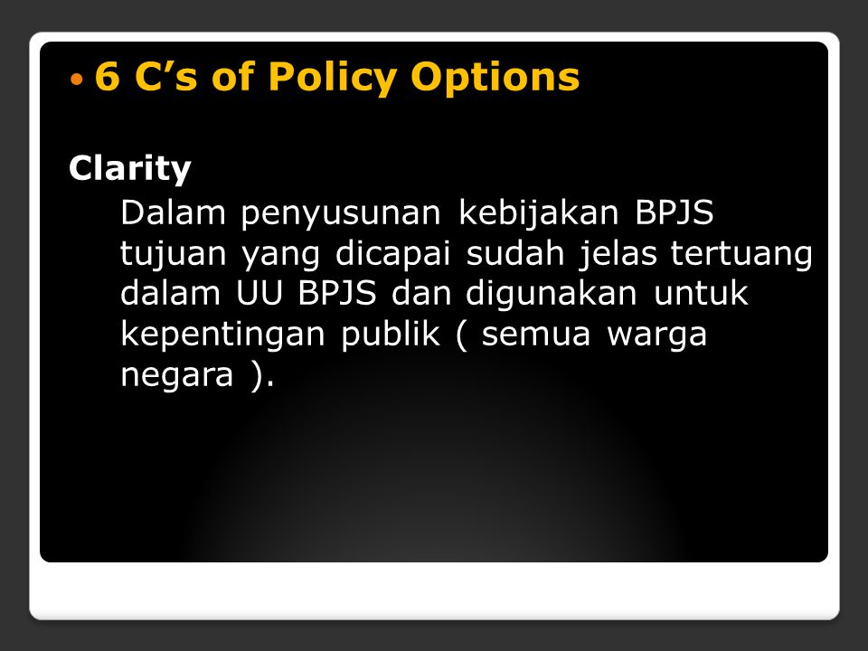 6 C's of Policy Options Clarity