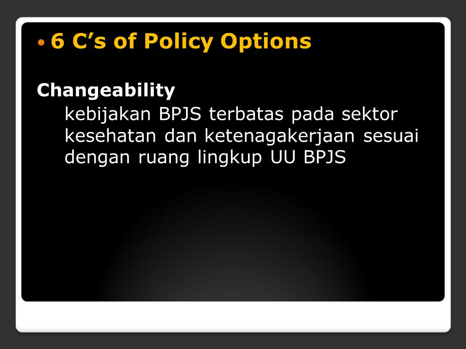6 C's of Policy Options Changeability