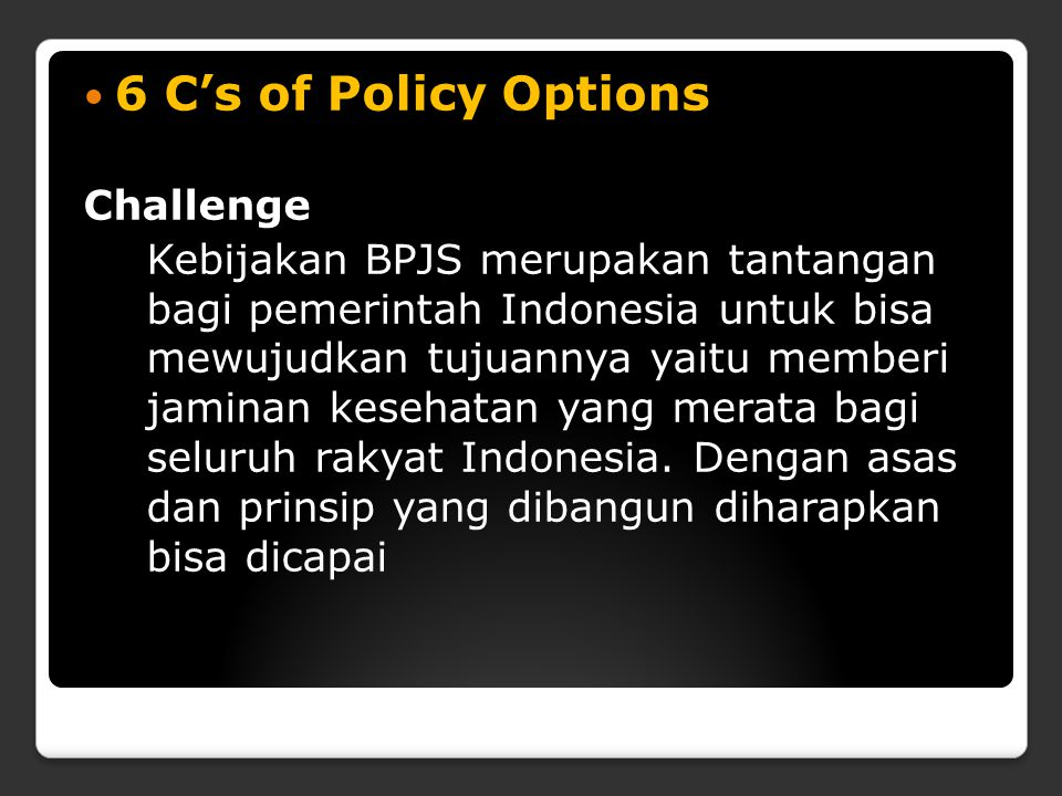 6 C's of Policy Options Challenge