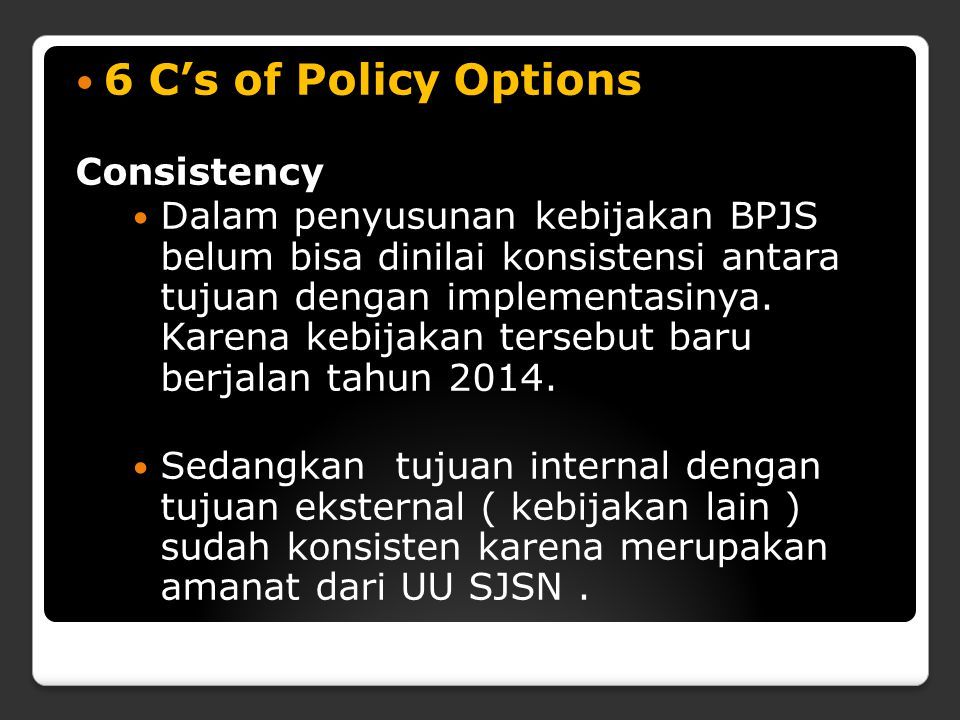6 C's of Policy Options Consistency