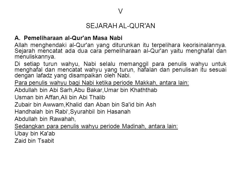 V SEJARAH AL-QUR AN A. Pemeliharaan al-Qur an Masa Nabi