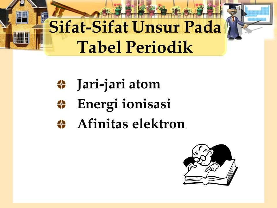 Sifat-Sifat Unsur Pada Tabel Periodik