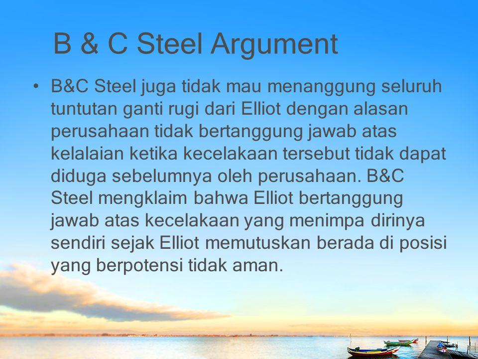 B & C Steel Argument