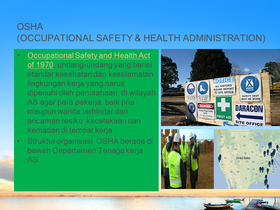OSHA (OCCUPATIONAL SAFETY & HEALTH ADMINISTRATION)