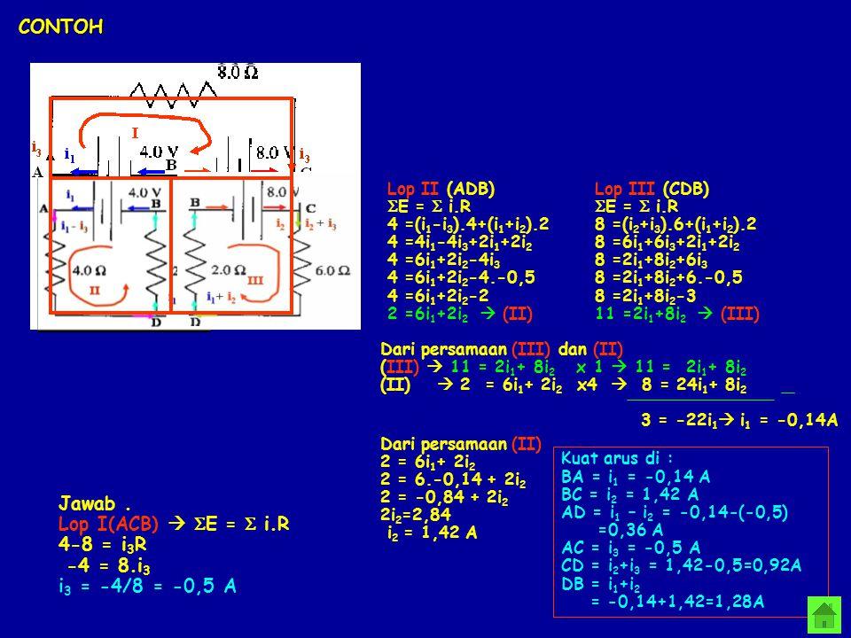 CONTOH Jawab . Lop I(ACB)  SE = S i.R 4-8 = i3R -4 = 8.i3