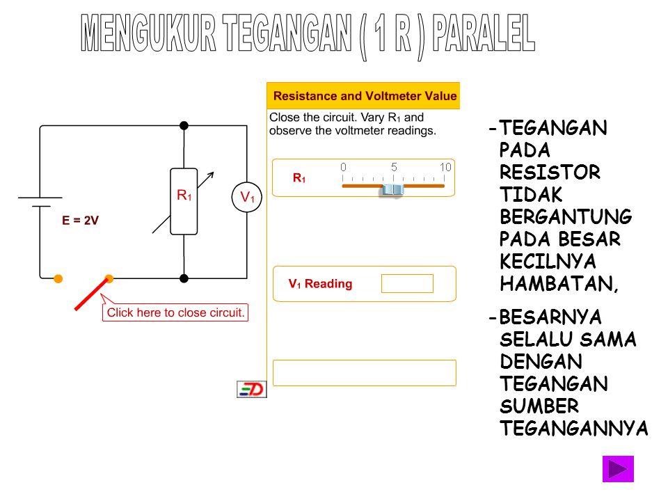 MENGUKUR TEGANGAN ( 1 R ) PARALEL