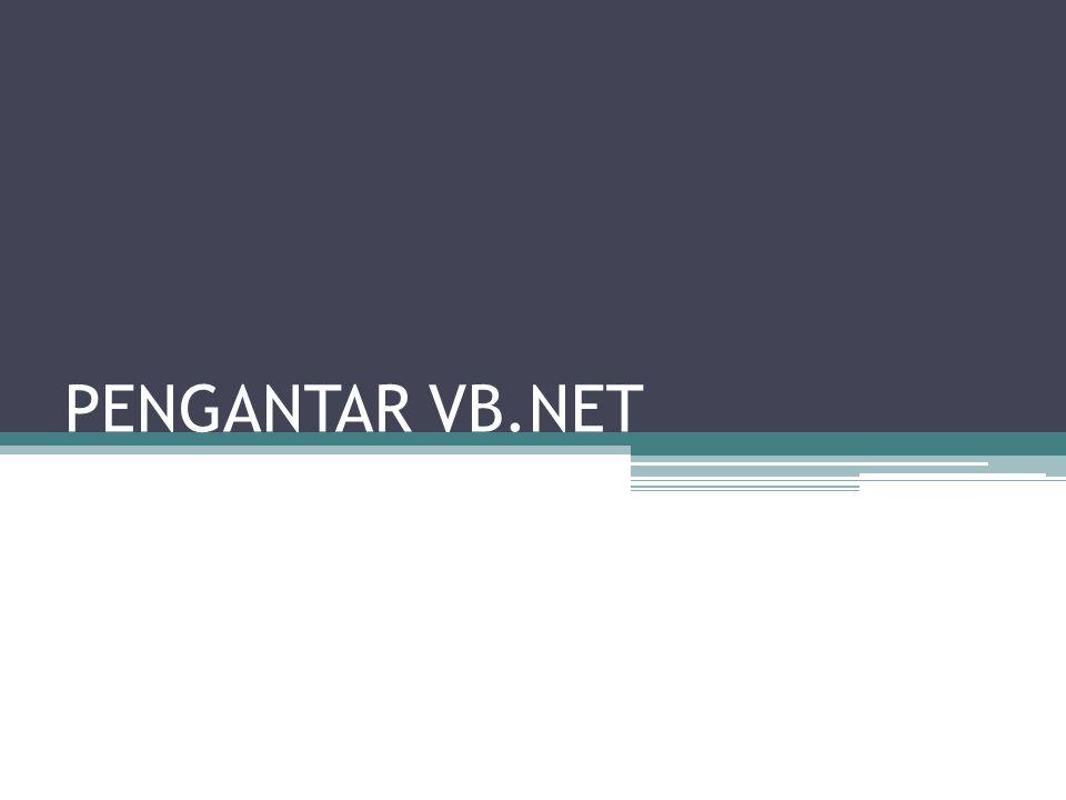 PENGANTAR VB.NET