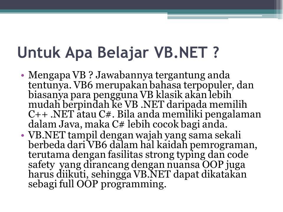 Untuk Apa Belajar VB.NET