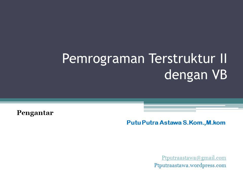 Pemrograman Terstruktur II dengan VB