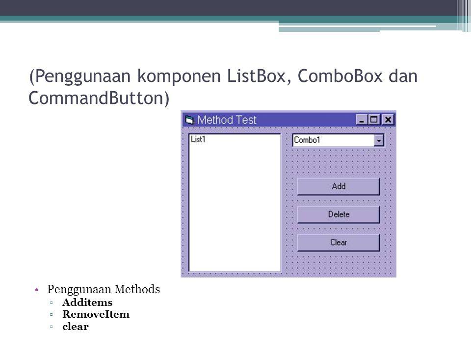 (Penggunaan komponen ListBox, ComboBox dan CommandButton)