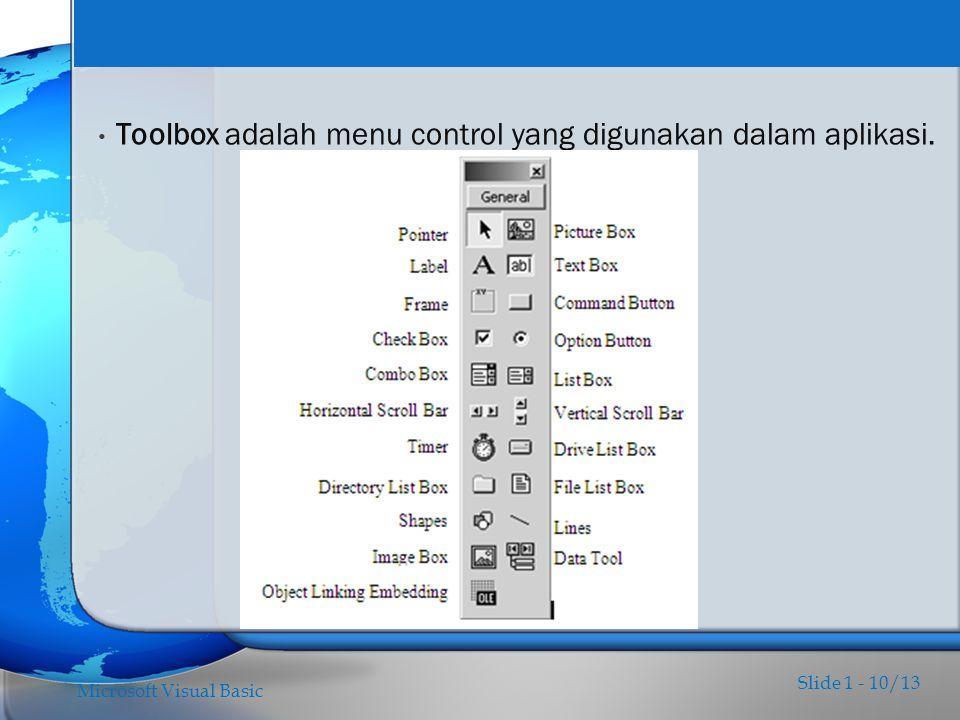 Toolbox adalah menu control yang digunakan dalam aplikasi.