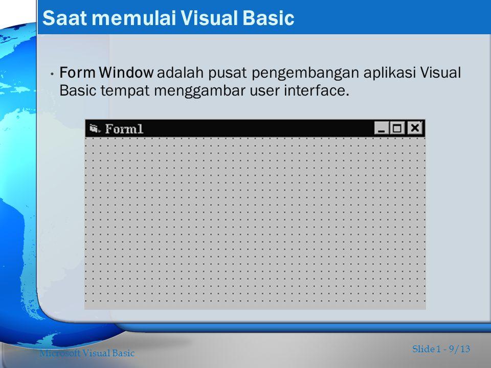 Saat memulai Visual Basic