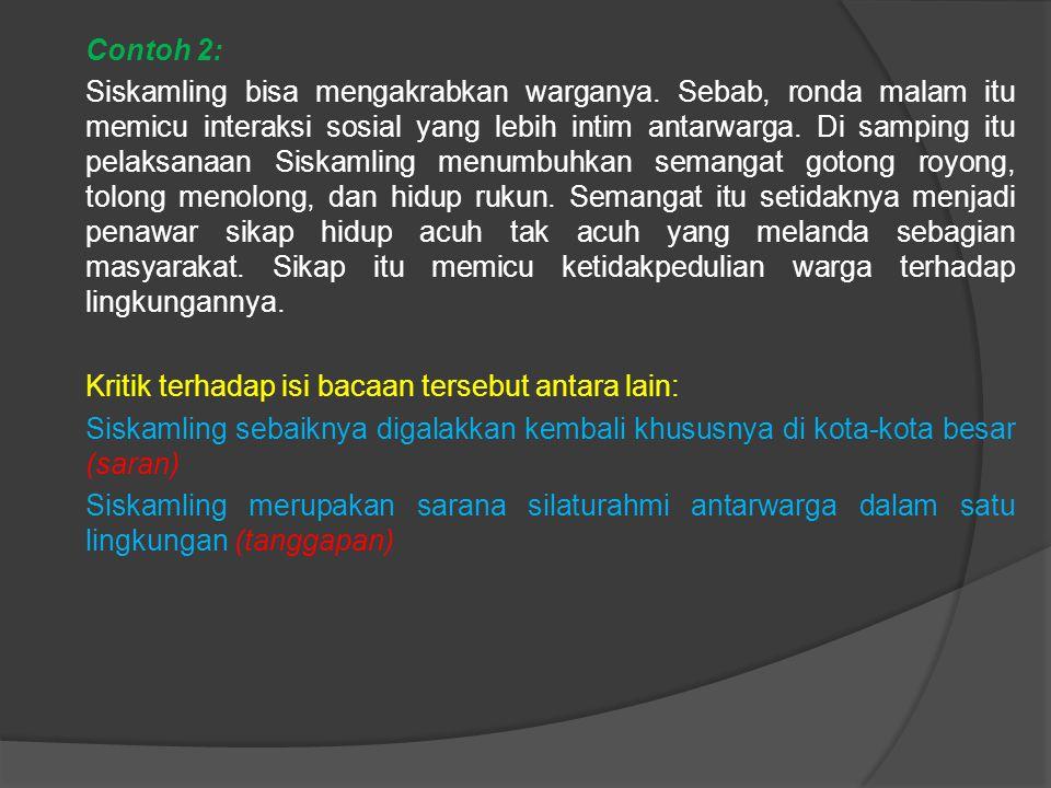 Contoh 2: Siskamling bisa mengakrabkan warganya