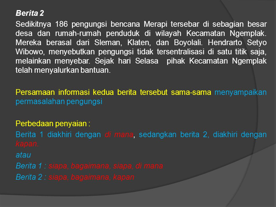 Berita 2 Sedikitnya 186 pengungsi bencana Merapi tersebar di sebagian besar desa dan rumah-rumah penduduk di wilayah Kecamatan Ngemplak.