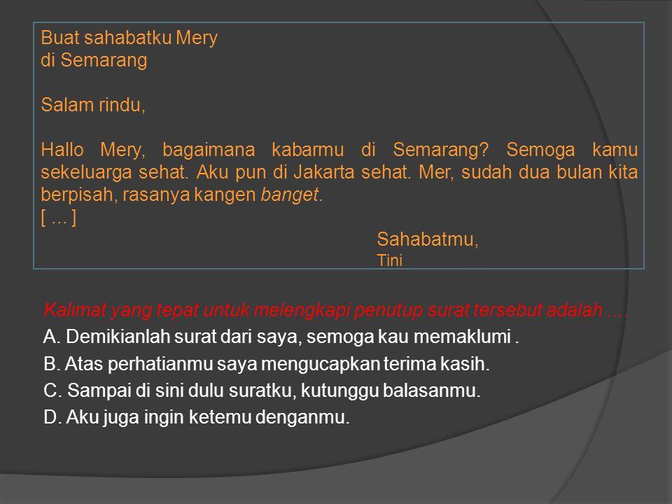 Buat sahabatku Mery di Semarang Salam rindu,