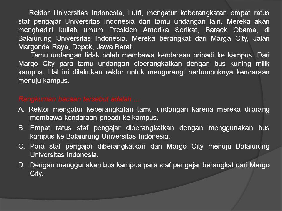 Rektor Universitas Indonesia, Lutfi, mengatur keberangkatan empat ratus staf pengajar Universitas Indonesia dan tamu undangan lain.
