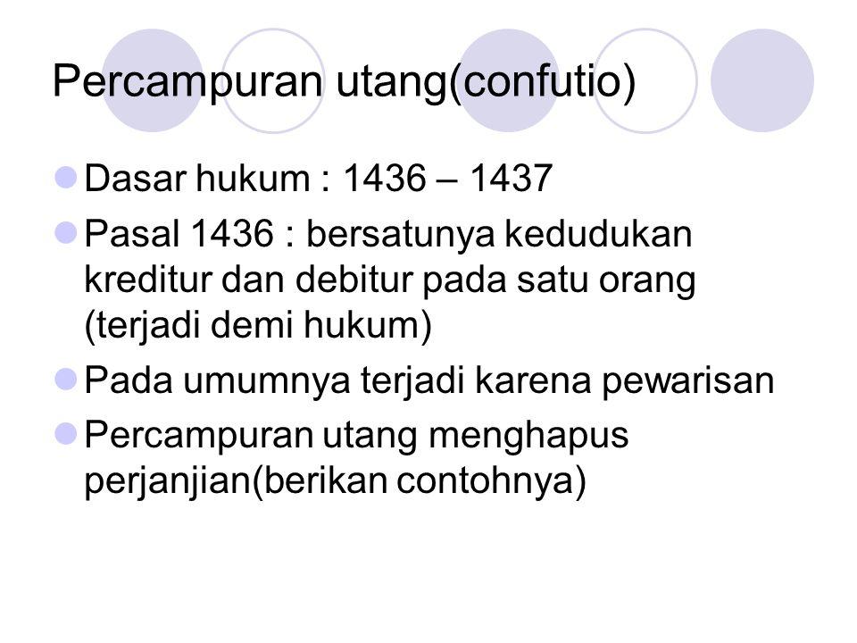Percampuran utang(confutio)