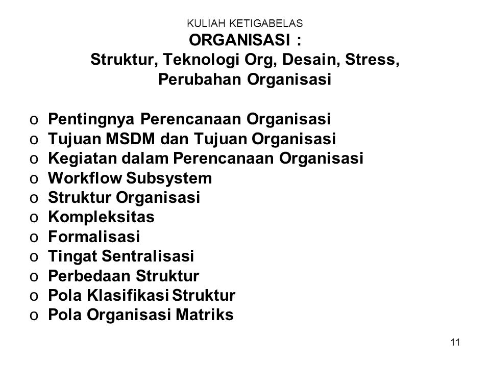 Pentingnya Perencanaan Organisasi Tujuan MSDM dan Tujuan Organisasi