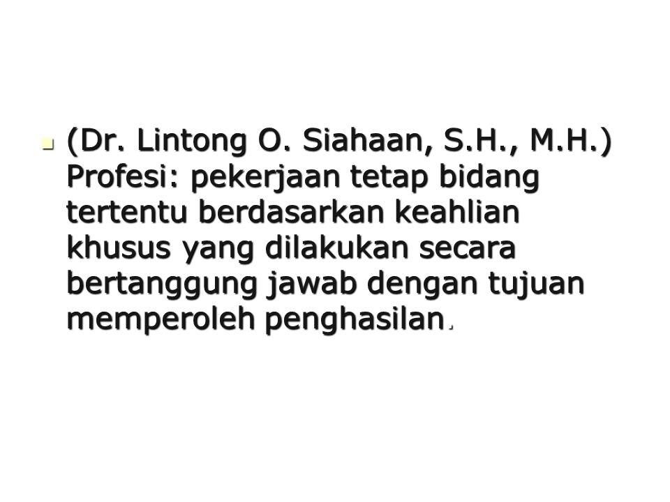 (Dr. Lintong O. Siahaan, S. H. , M. H
