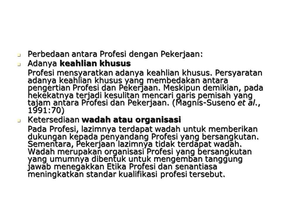 Perbedaan antara Profesi dengan Pekerjaan: