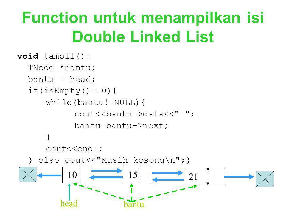 Function untuk menampilkan isi Double Linked List