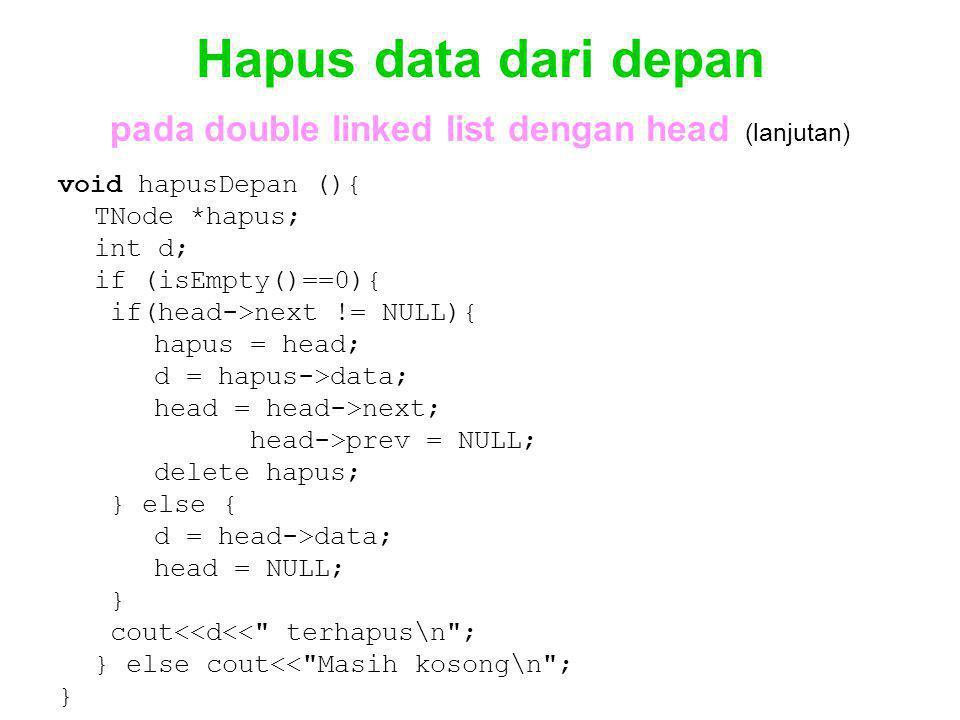 Hapus data dari depan pada double linked list dengan head (lanjutan)