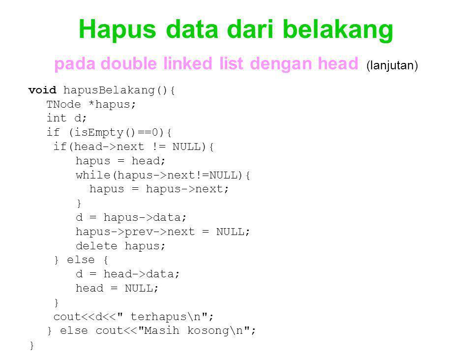 Hapus data dari belakang pada double linked list dengan head (lanjutan)