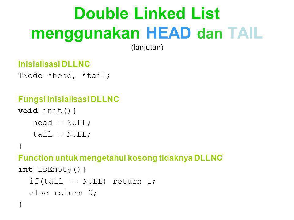 Double Linked List menggunakan HEAD dan TAIL (lanjutan)