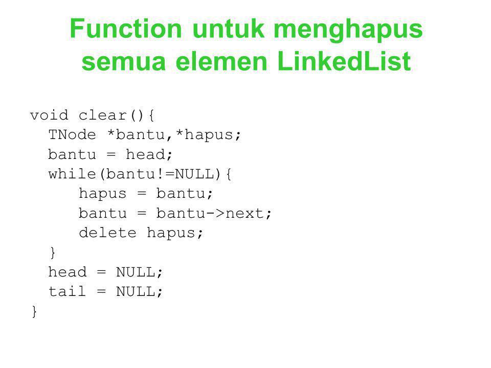 Function untuk menghapus semua elemen LinkedList