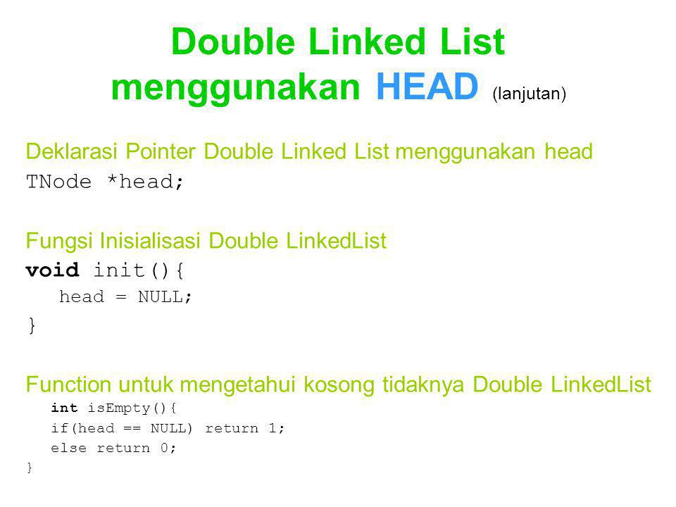 Double Linked List menggunakan HEAD (lanjutan)